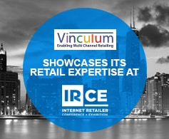 Vinculum showcases its Multi Channel retail solutions at IRCE 2016