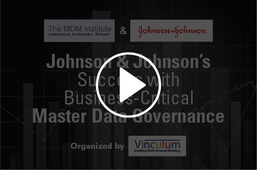 JOHNSON & JOHNSON'S SUCCESS WITH BUSINESS-CRITICAL MASTER DATA MANAGEMENT