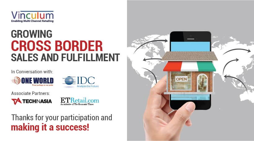 Key Takeaways: Webinar on 'Growing Cross Border Sales and Fulfillment'